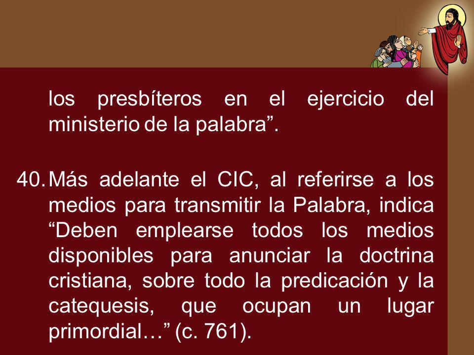 los presbíteros en el ejercicio del ministerio de la palabra .