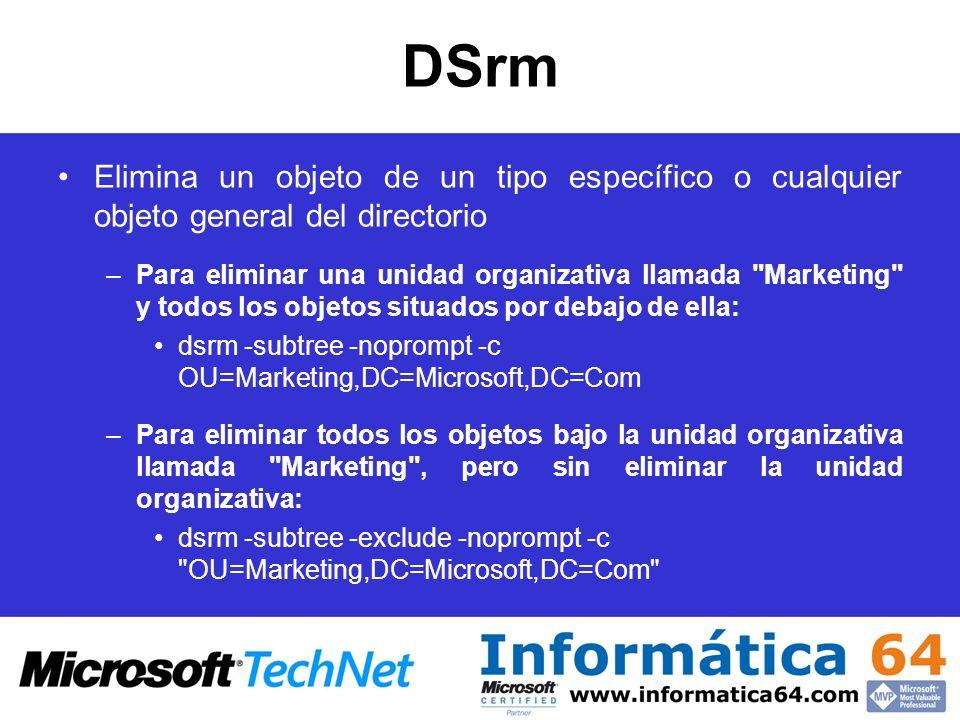 DSrm Elimina un objeto de un tipo específico o cualquier objeto general del directorio.