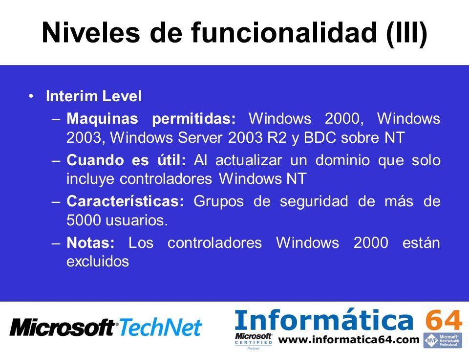 Niveles de funcionalidad (III)