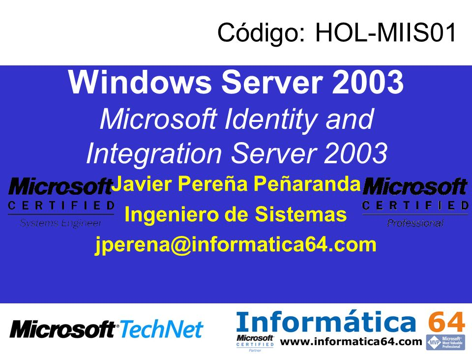 Windows Server 2003 Microsoft Identity and Integration Server 2003