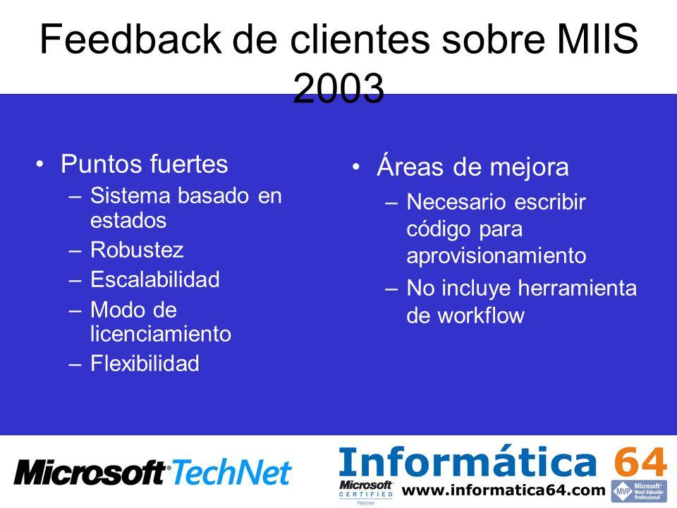 Feedback de clientes sobre MIIS 2003