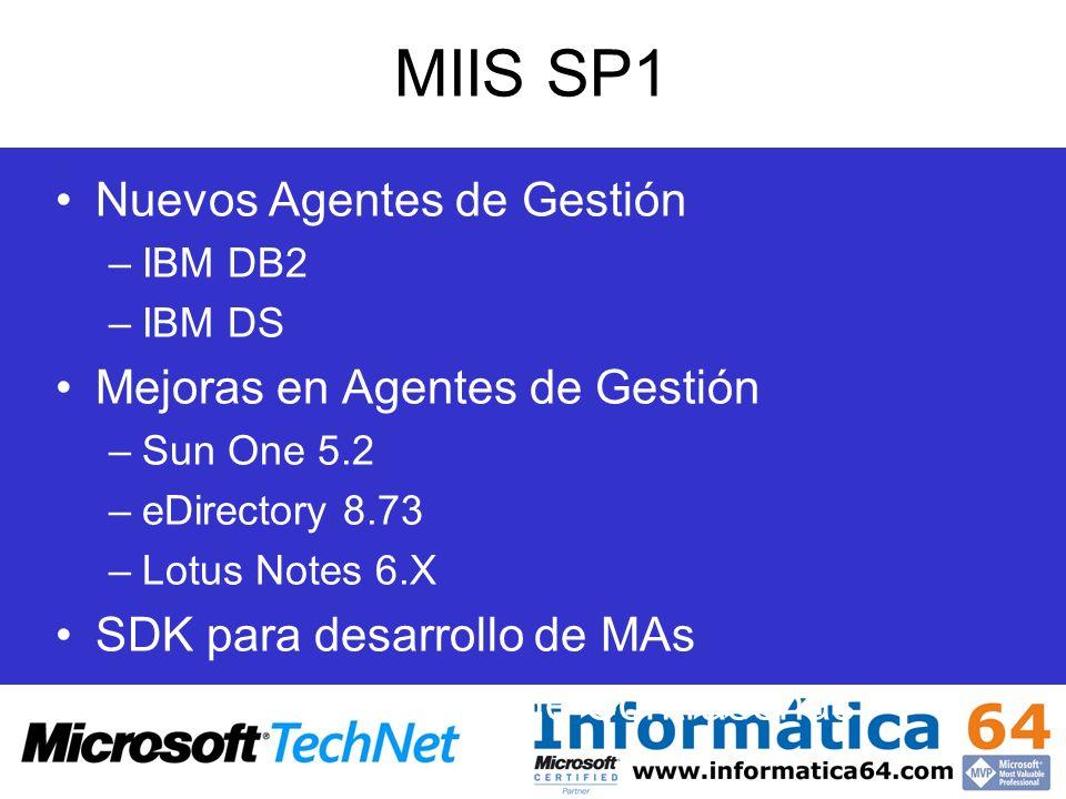 MIIS SP1 Nuevos Agentes de Gestión Mejoras en Agentes de Gestión