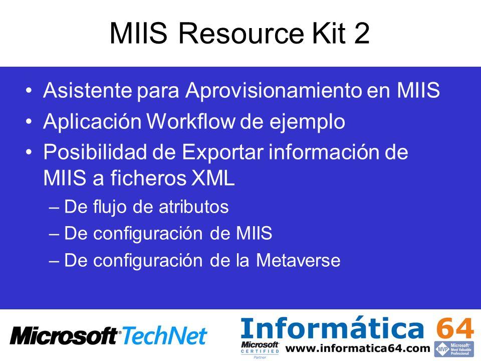 MIIS Resource Kit 2 Asistente para Aprovisionamiento en MIIS