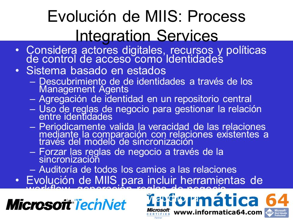 Evolución de MIIS: Process Integration Services