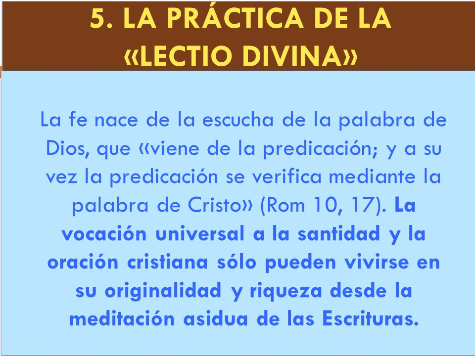 5. LA PRÁCTICA DE LA «LECTIO DIVINA»