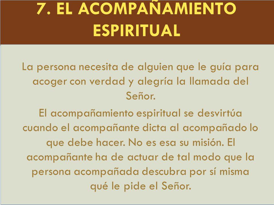 7. EL ACOMPAÑAMIENTO ESPIRITUAL