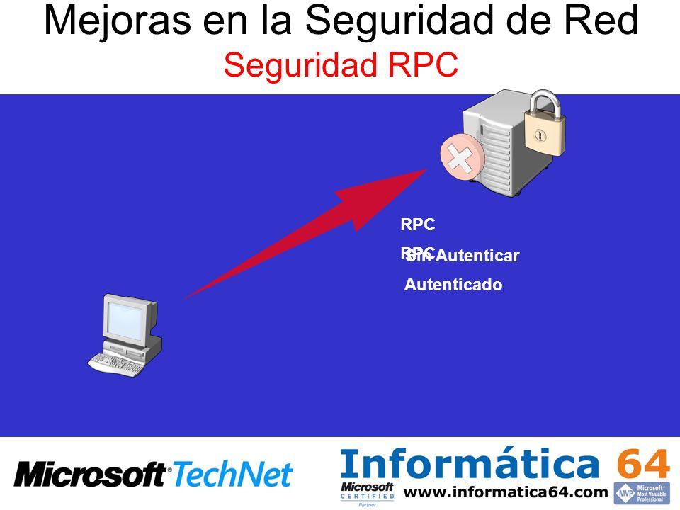 Mejoras en la Seguridad de Red Seguridad RPC