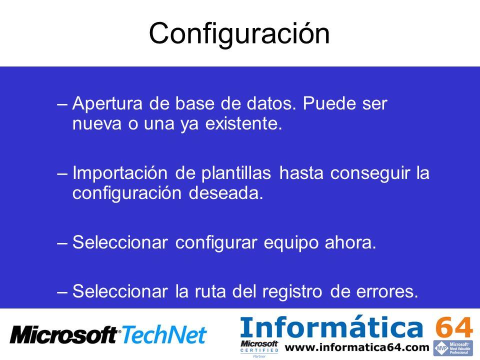 Configuración Apertura de base de datos. Puede ser nueva o una ya existente. Importación de plantillas hasta conseguir la configuración deseada.