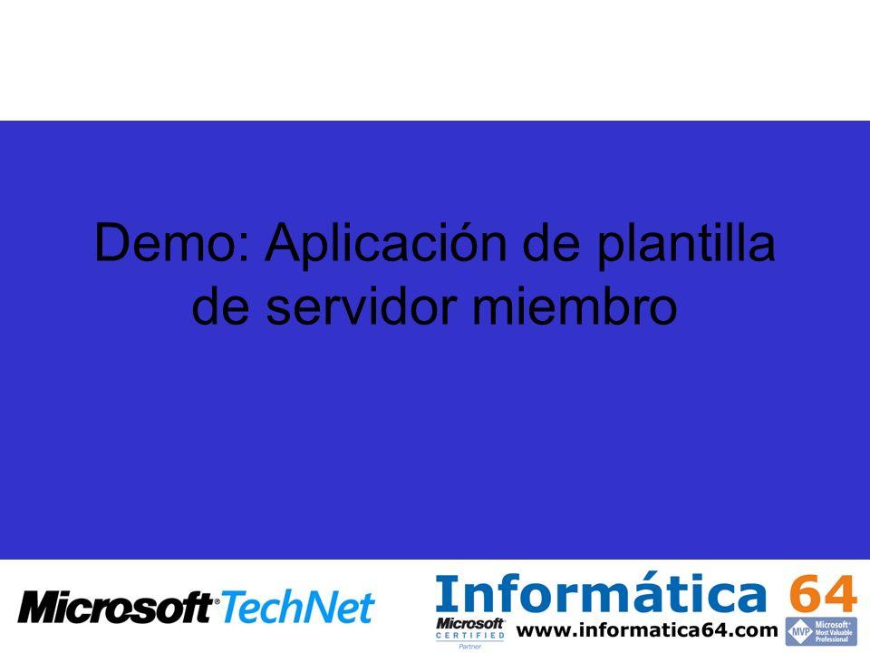 Demo: Aplicación de plantilla de servidor miembro