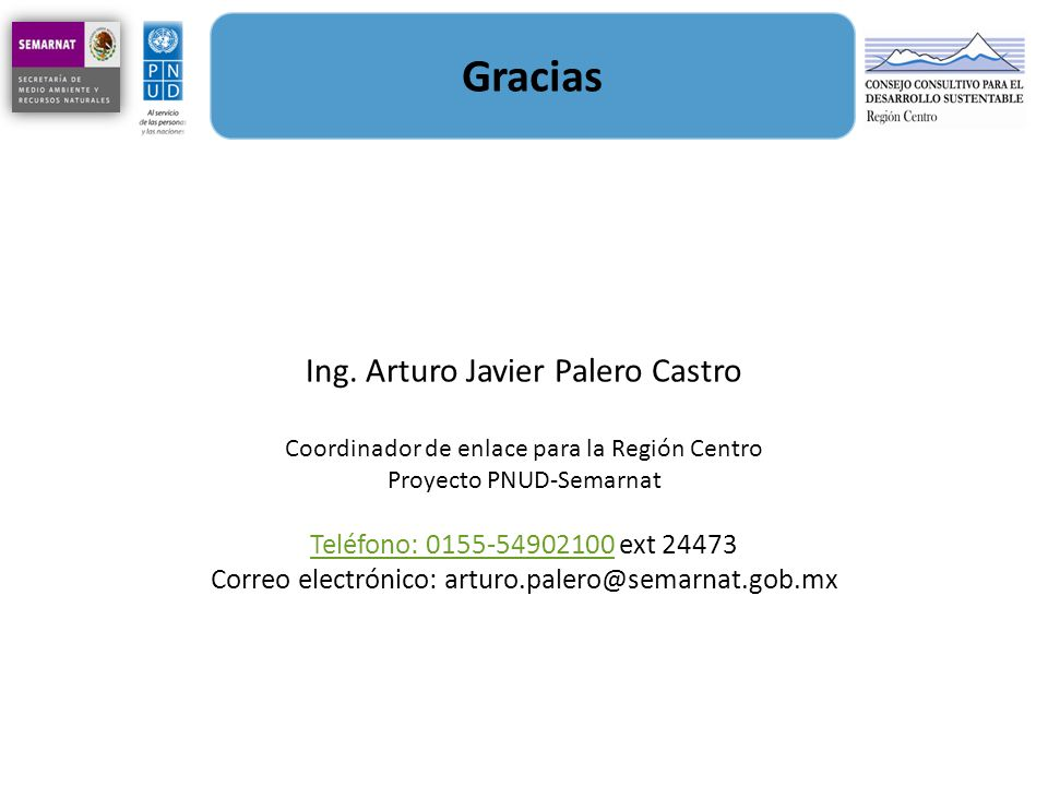 Gracias Ing. Arturo Javier Palero Castro