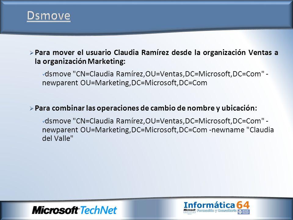 Dsmove Para mover el usuario Claudia Ramírez desde la organización Ventas a la organización Marketing: