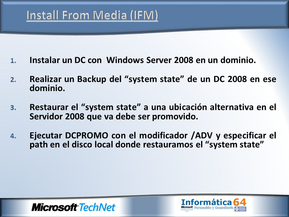 Install From Media (IFM)