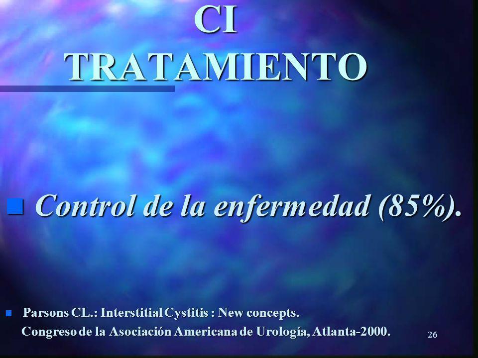 CI TRATAMIENTO Control de la enfermedad (85%).