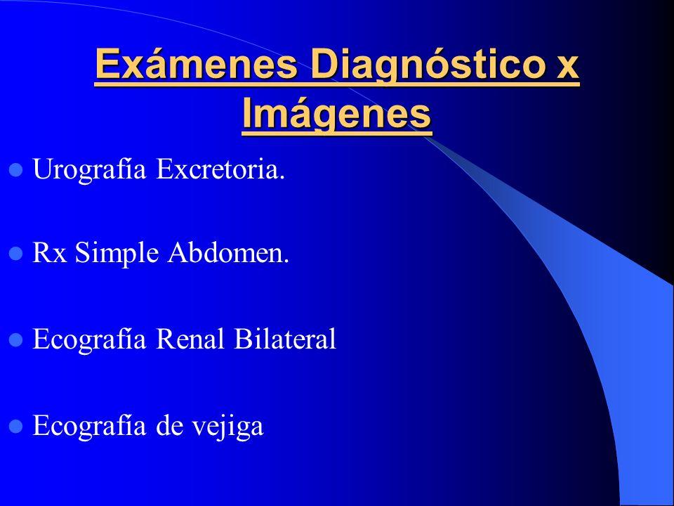 Exámenes Diagnóstico x Imágenes