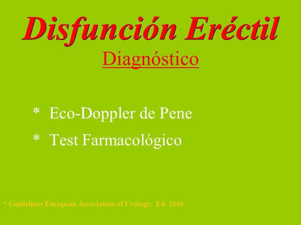 Disfunción Eréctil Diagnóstico * Eco-Doppler de Pene