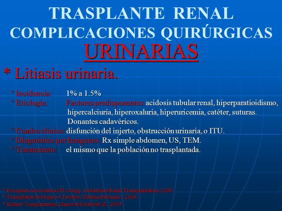 TRASPLANTE RENAL COMPLICACIONES QUIRÚRGICAS