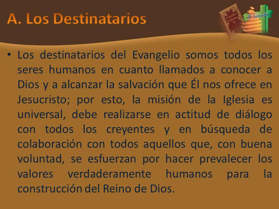 A. Los Destinatarios