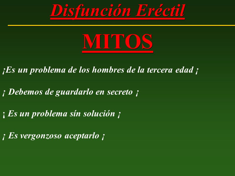 Disfunción Eréctil MITOS