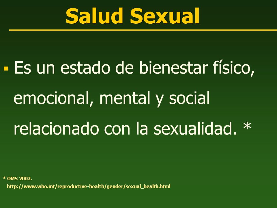 Salud Sexual emocional, mental y social