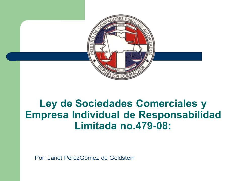 Ley de Sociedades Comerciales y Empresa Individual de Responsabilidad Limitada no.479-08: