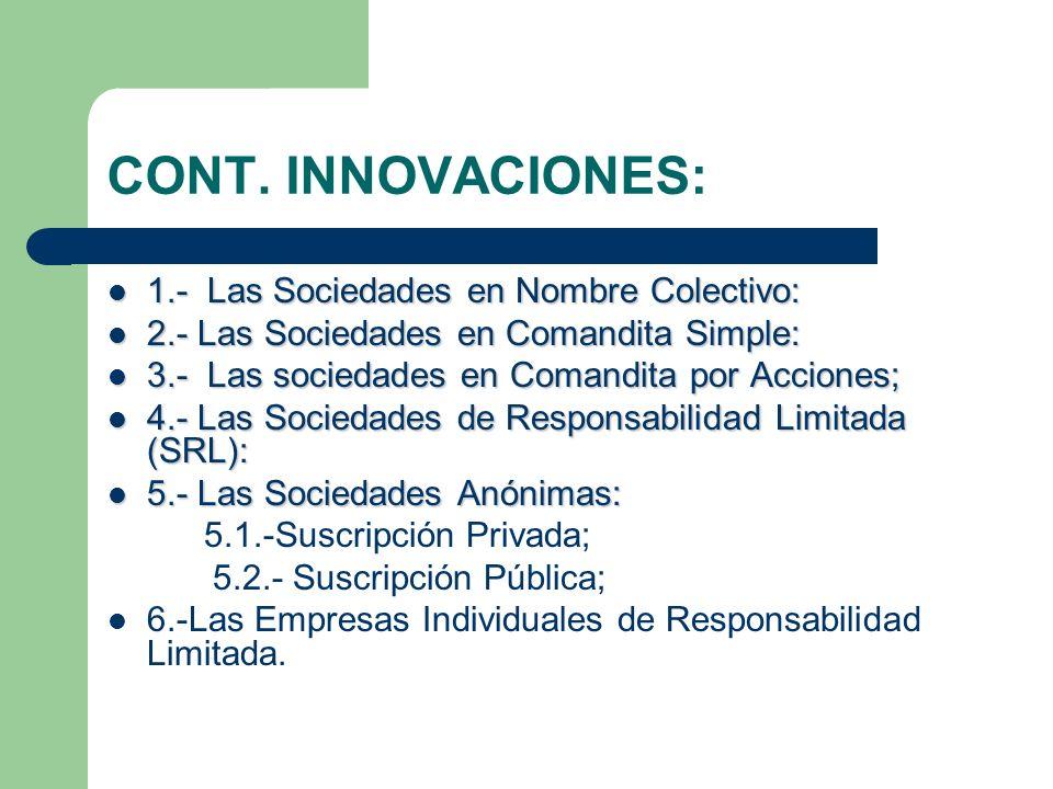 CONT. INNOVACIONES: 1.- Las Sociedades en Nombre Colectivo: