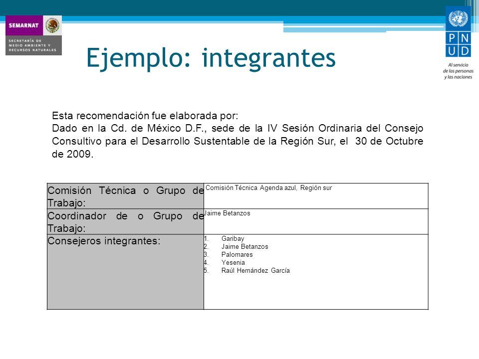 Ejemplo: integrantes Comisión Técnica o Grupo de Trabajo:
