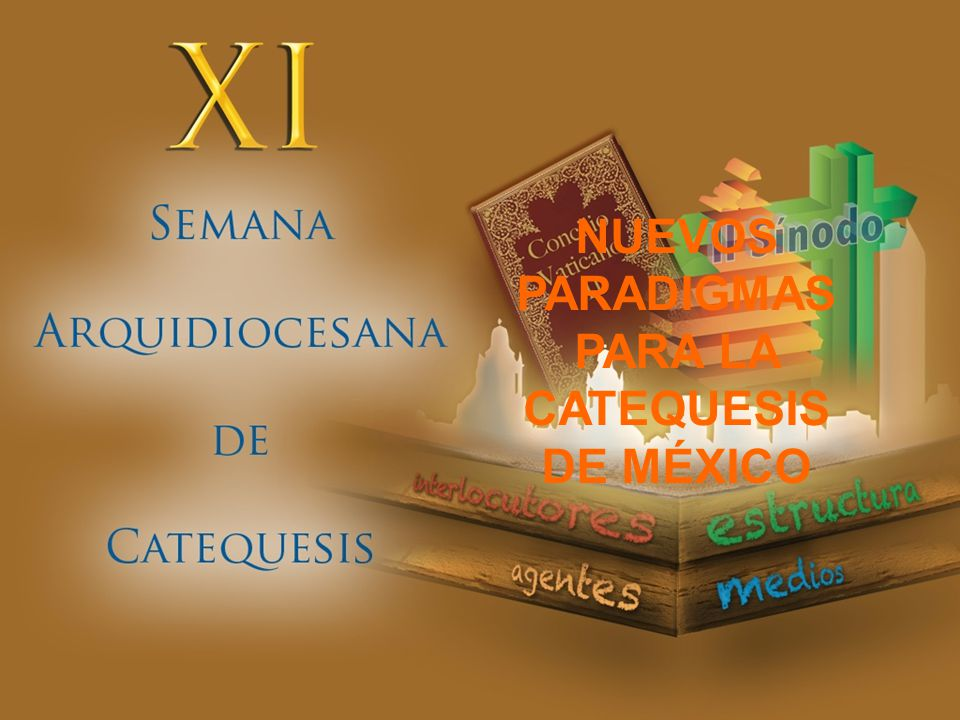 PARA LA CATEQUESIS DE MÉXICO