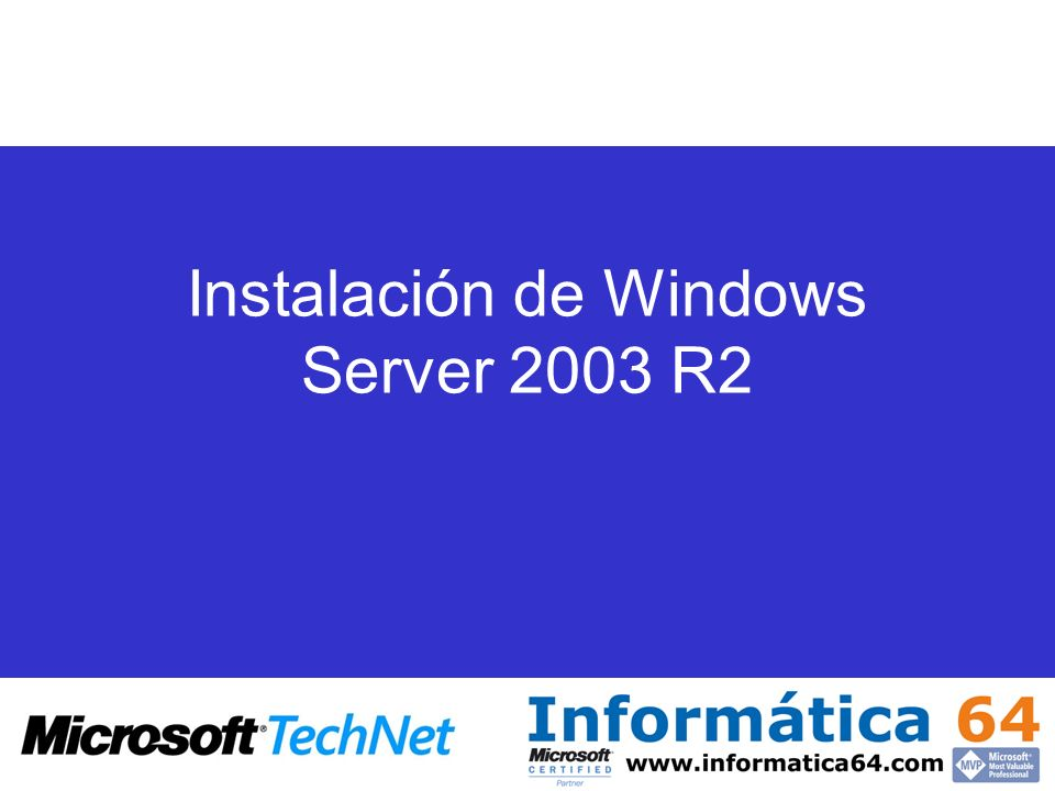 Instalación de Windows Server 2003 R2