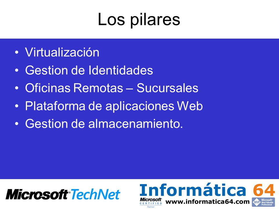 Los pilares Virtualización Gestion de Identidades