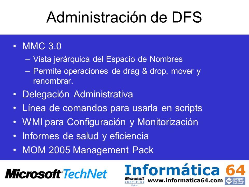 Administración de DFS MMC 3.0 Delegación Administrativa