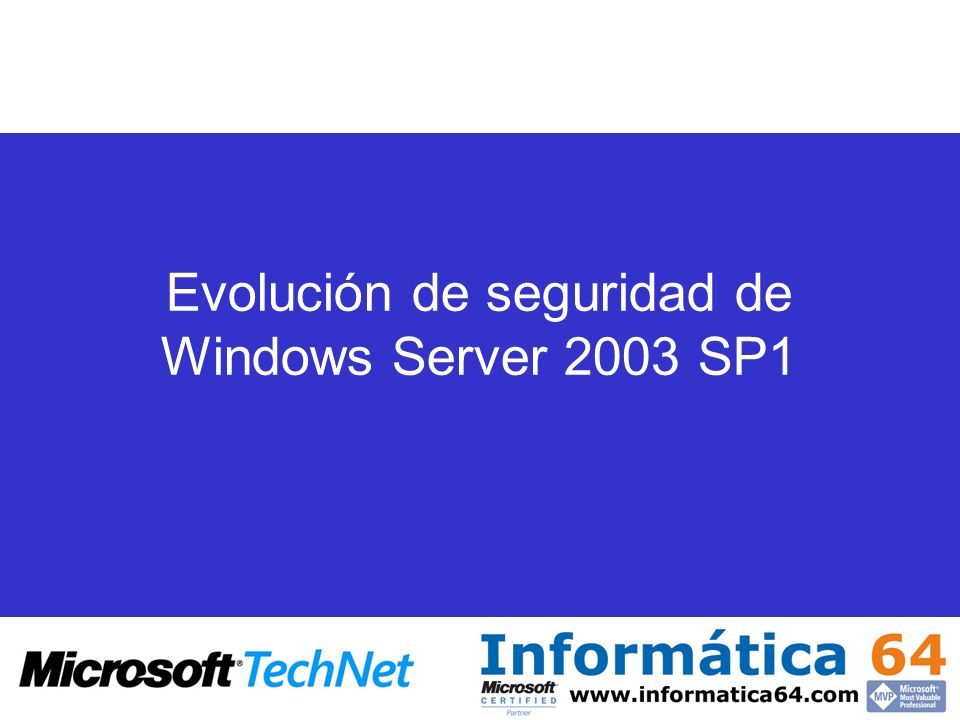Evolución de seguridad de Windows Server 2003 SP1