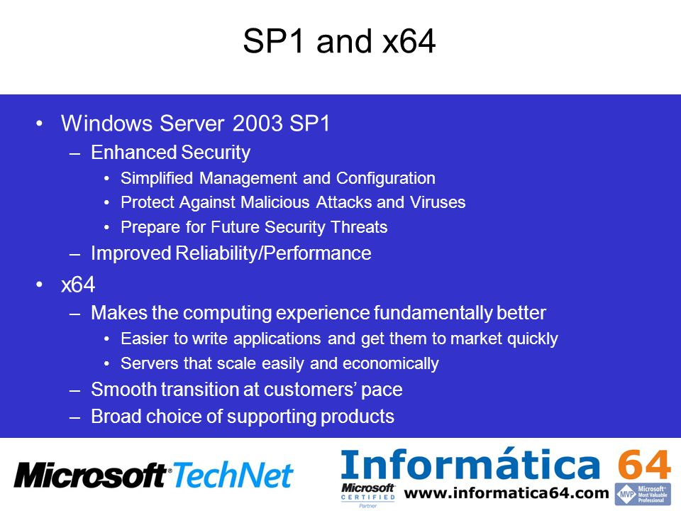 SP1 and x64 Windows Server 2003 SP1 x64 Enhanced Security
