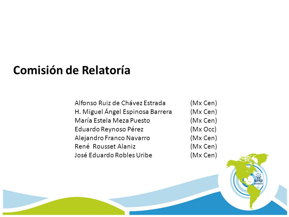 Comisión de Relatoría Alfonso Ruiz de Chávez Estrada (Mx Cen)