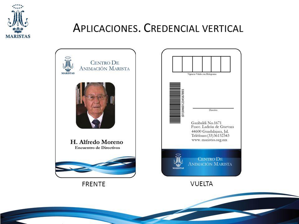 Aplicaciones. Credencial vertical