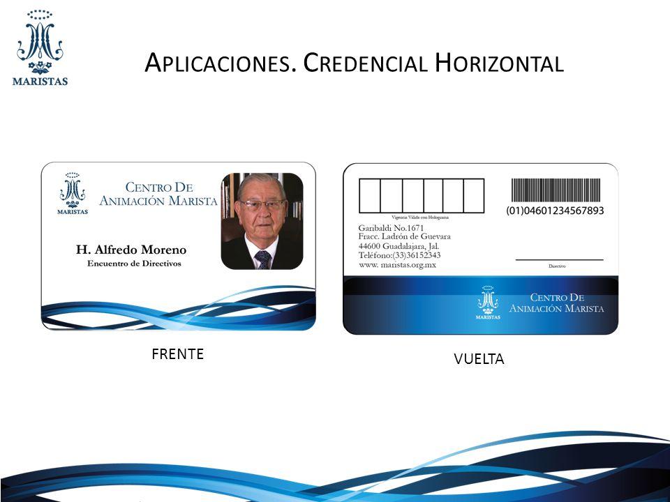 Aplicaciones. Credencial Horizontal