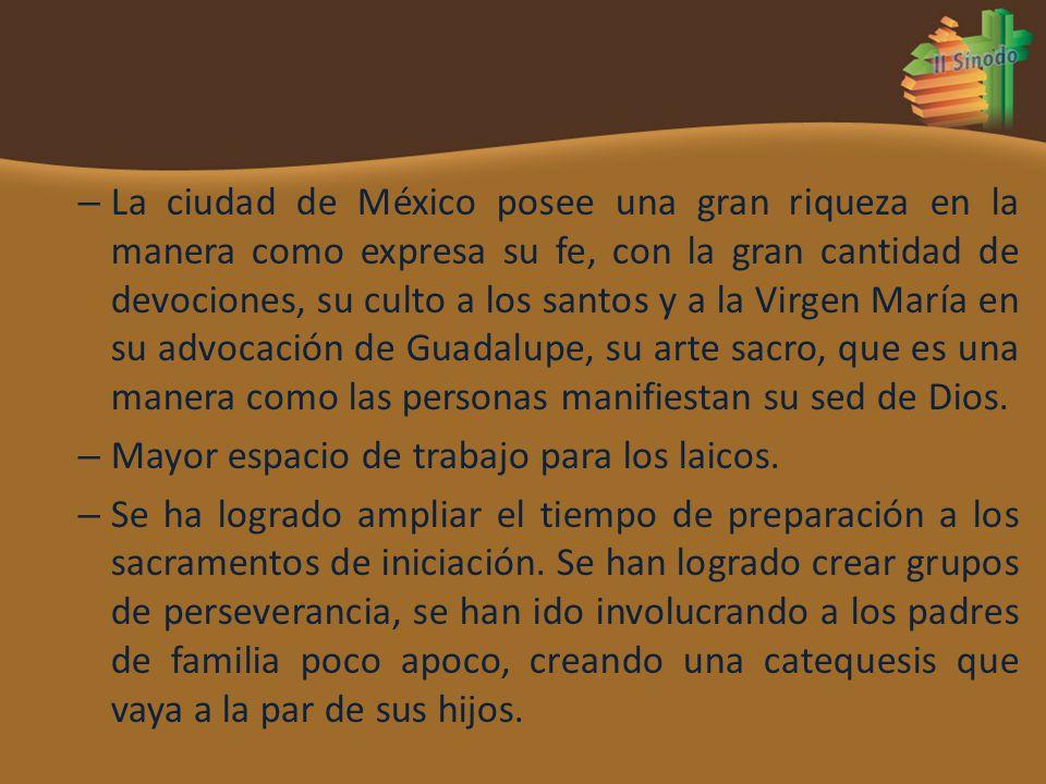 La ciudad de México posee una gran riqueza en la manera como expresa su fe, con la gran cantidad de devociones, su culto a los santos y a la Virgen María en su advocación de Guadalupe, su arte sacro, que es una manera como las personas manifiestan su sed de Dios.