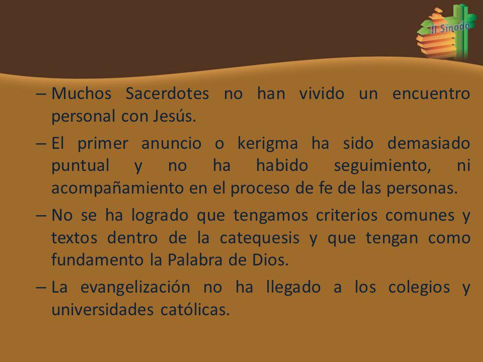 Muchos Sacerdotes no han vivido un encuentro personal con Jesús.