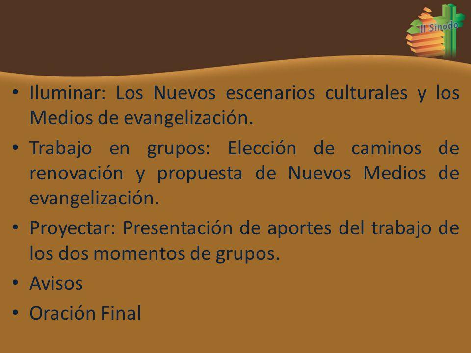 Iluminar: Los Nuevos escenarios culturales y los Medios de evangelización.