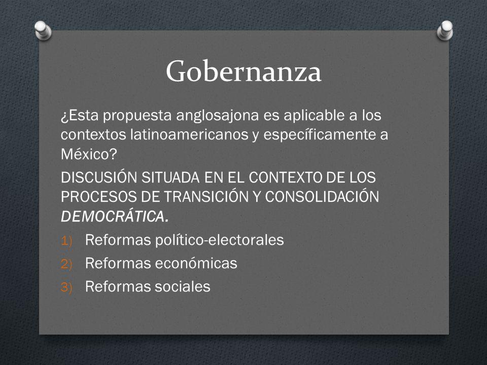 Gobernanza ¿Esta propuesta anglosajona es aplicable a los contextos latinoamericanos y específicamente a México