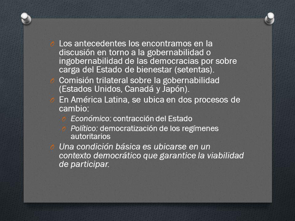En América Latina, se ubica en dos procesos de cambio: