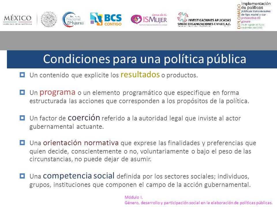 Condiciones para una política pública