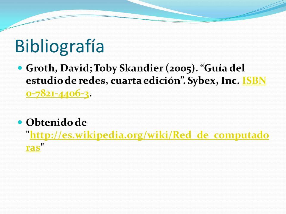 Bibliografía Groth, David; Toby Skandier (2005). Guía del estudio de redes, cuarta edición . Sybex, Inc. ISBN 0-7821-4406-3.