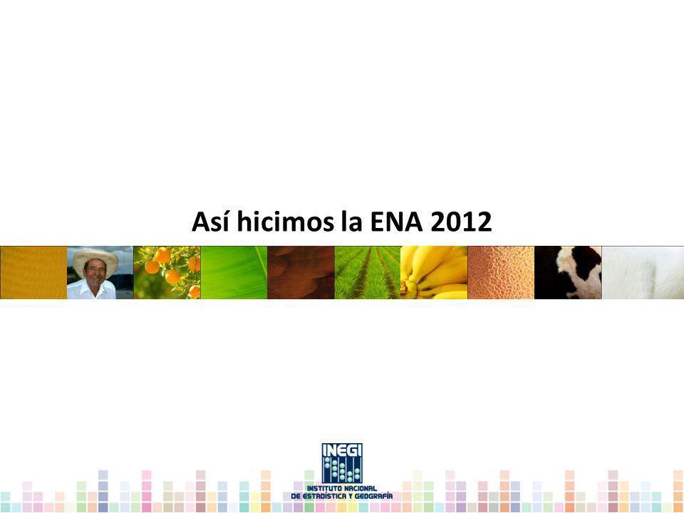 Así hicimos la ENA 2012