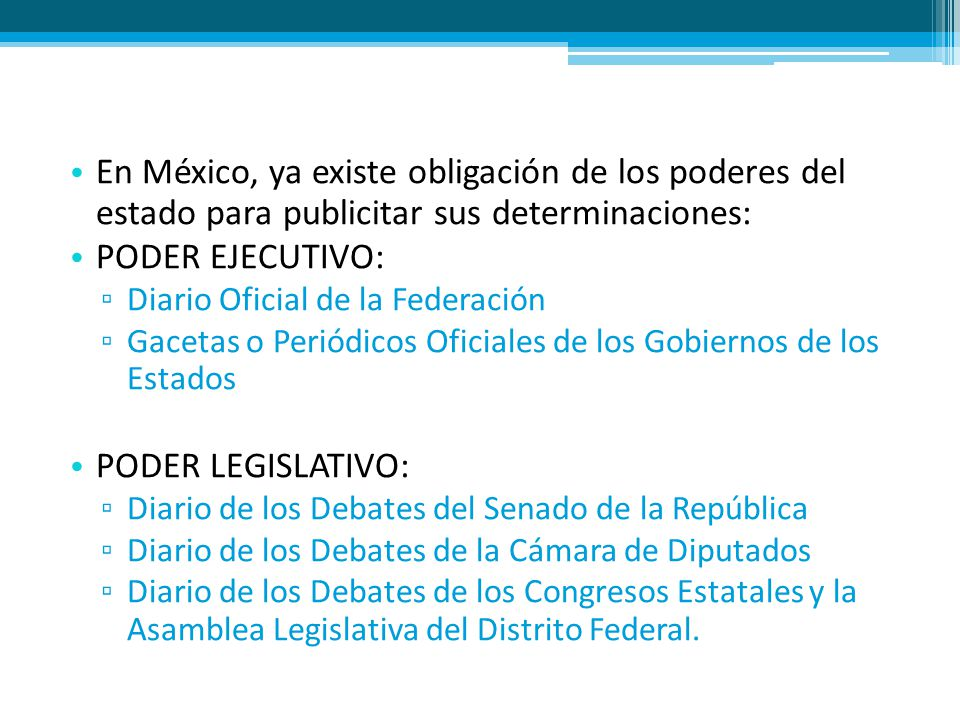 En México, ya existe obligación de los poderes del estado para publicitar sus determinaciones: