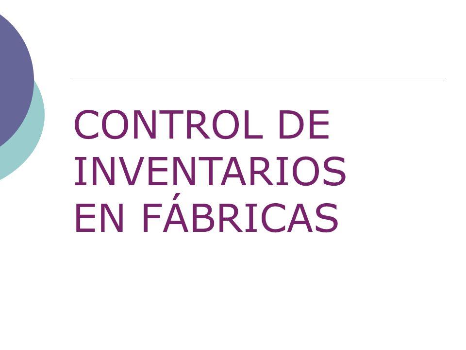 CONTROL DE INVENTARIOS EN FÁBRICAS