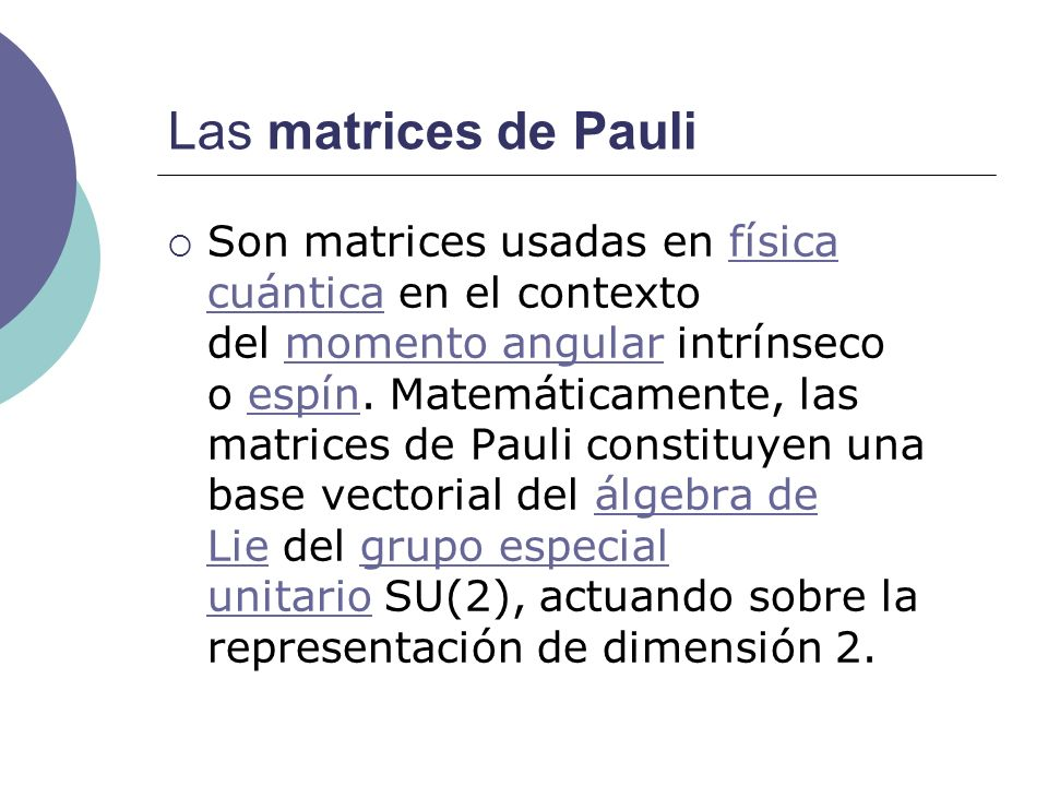 Las matrices de Pauli