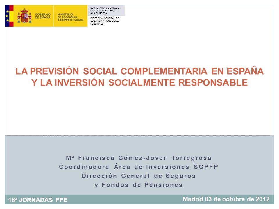 LA PREVISIÓN SOCIAL COMPLEMENTARIA EN ESPAÑA Y LA INVERSIÓN SOCIALMENTE RESPONSABLE