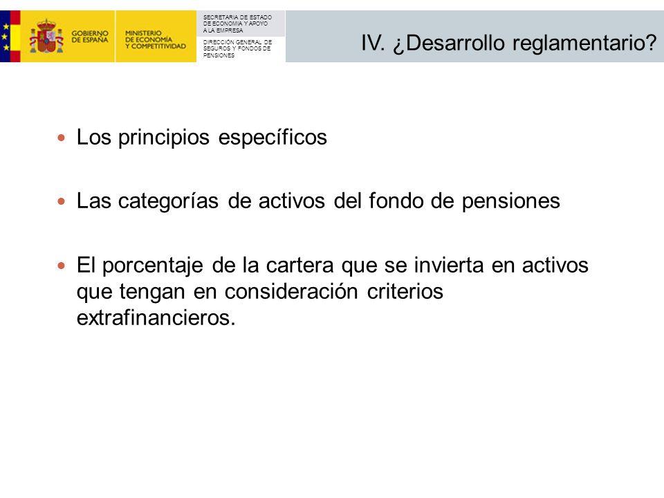 IV. ¿Desarrollo reglamentario