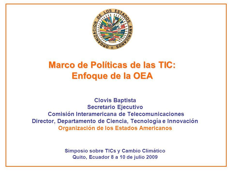 Marco de Políticas de las TIC: Enfoque de la OEA