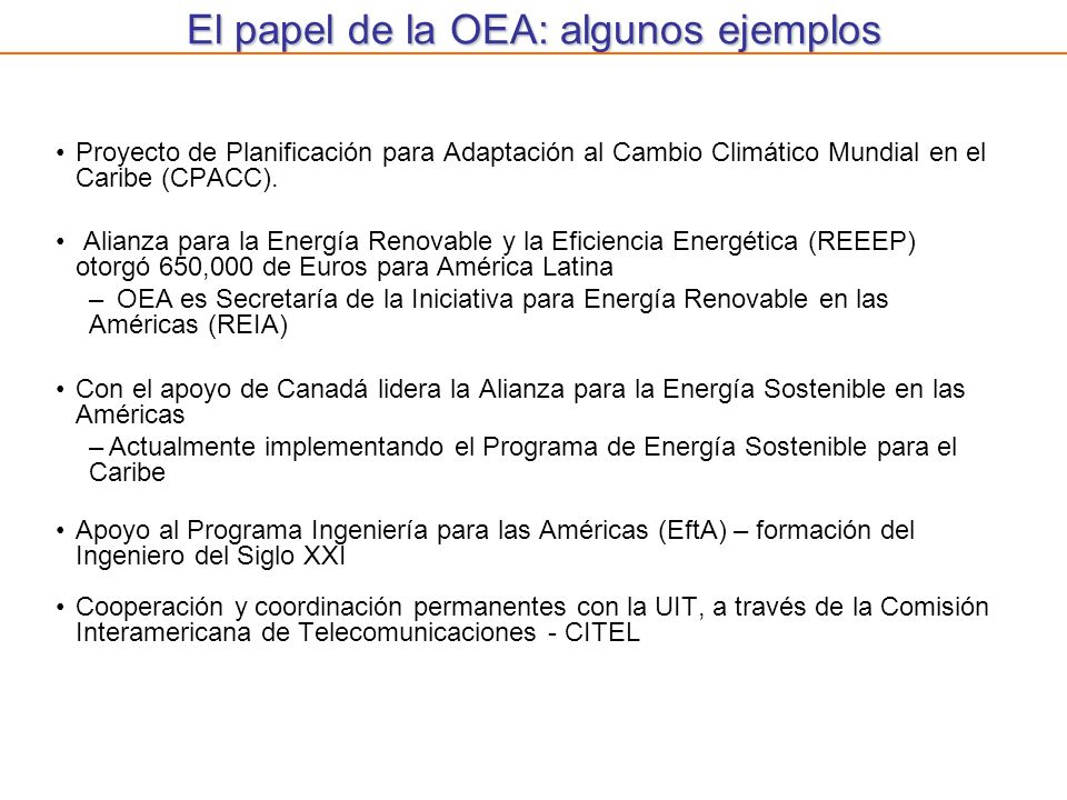 El papel de la OEA: algunos ejemplos